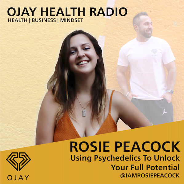 Using Psychedelics To Unlock Your Full Potential WIth Rosie Peacock